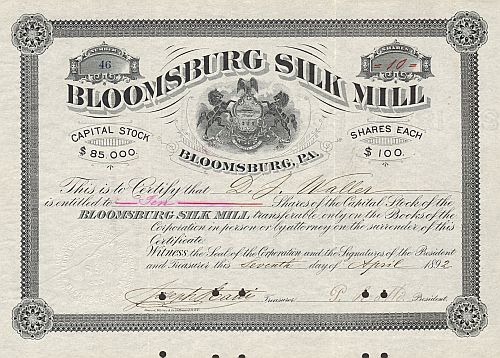 Bloomsburg Silk Mill historic stocks - old certificates