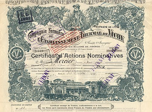 Compagnie Fermiere de l'Etablissement Thermal de Vichy historic stocks - old certificates